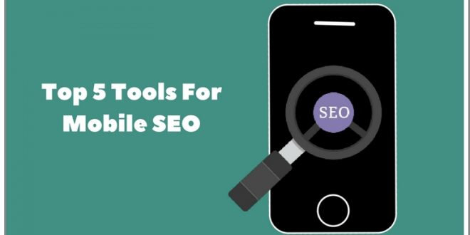 5 Mobile SEO tools